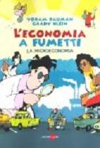 L'economia a fumetti - La microeconomia