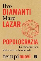 Popolocrazia: la metamorfosi delle nostre democrazie [solo la parte di Lazar]