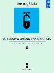 Lo sviluppo umano Rapporto 2006 - L'acqua tra potere e povertà [supervisione della traduzione]